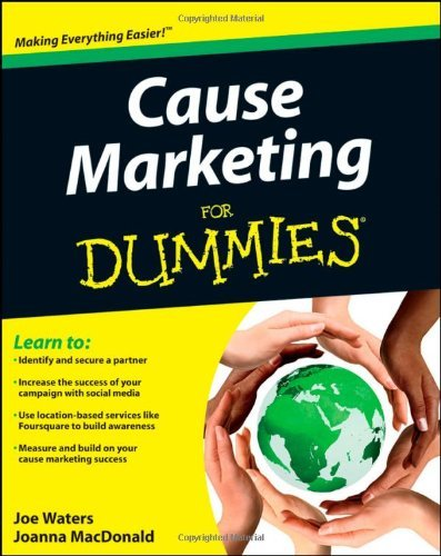 Cause Marketing For Dummies by Joe Waters (5-Aug-2011) Paperback