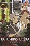 Kaitaishinsho Zero - Le livre des monstres Vol.1