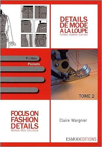 The Complete Costume Histoire - Détails de mode à la loupe :