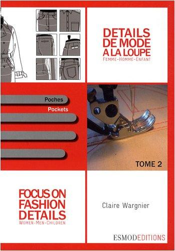 Détails de mode à la loupe : Tome 2, Poches, édition bilingue français-anglais par Claire Wargnier