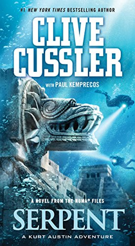 Serpent: A Novel from the NUMA files (NUMA Files series Book 1) (English Edition)