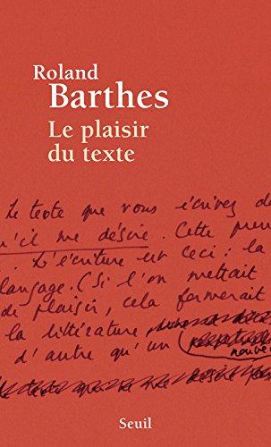 Le Plaisir Du Texte [Pdf/ePub] eBook