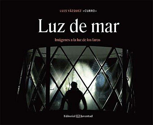 Descargar Libro Luz De Mar (EN TORNO AL MAR) de Luis Vazquez