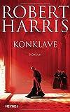 Konklave: Roman von Robert Harris