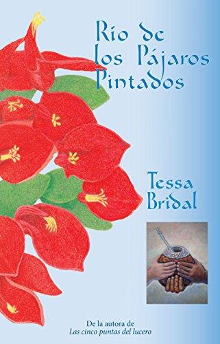 Río de los Pájaros Pintados eBook: Tessa Bridal: Amazon.es: Tienda Kindle