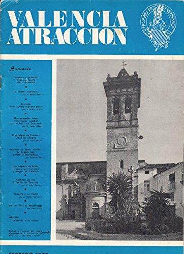 VALENCIA ATRACCIÓN. REVISTA. Nº 421. FEBRERO 1970. (La torre Torrentina; Torrente, buen pueblo y buena gente; Valencia et leurs