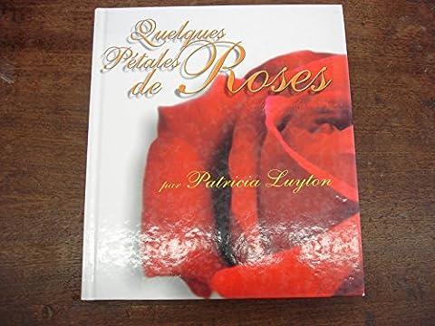 quelques pétales de roses