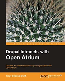 Drupal Intranets with Open Atrium par [Smith, Tracy]