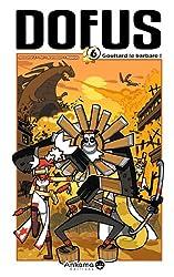 Dofus T 6 : Goultard le Barbare