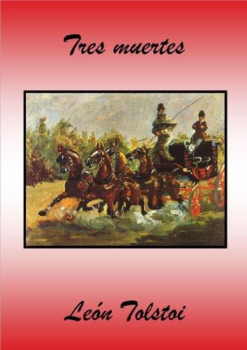Tres muertes por León Tolstoi