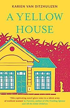 A Yellow House by [van Ditzhuijzen, Karien]