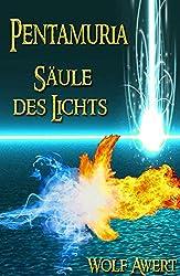 Fantasy Trilogie - Säule des Lichts (Pentamuria Fantasy Saga Band 3)