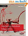 Mastering Autodesk Maya: Autodesk Off...