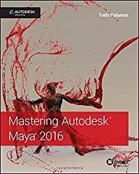Mastering Autodesk Maya: Autodesk Official Press