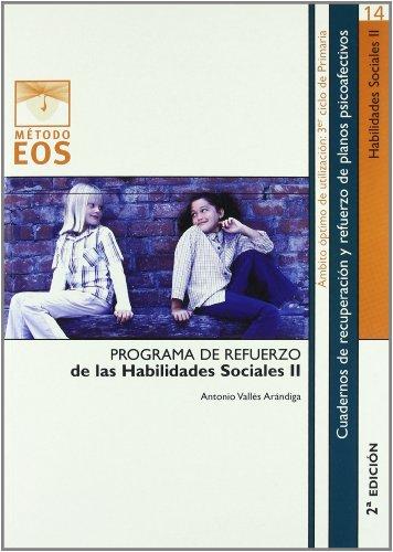 Habilidades Sociales II (Método EOS) por Antonio Vallés Arándiga