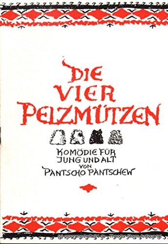 Programmheft Die vier Pelzmützen. Komödie für Jung und Alt von Pantschow Pantschew. Premiere 15.5.1970. Spielzeit 1969 / (Die Jungs Für Kostüme Vier)