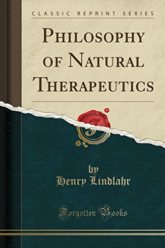 Philosophy of Natural Therapeutics (Classic Reprint)