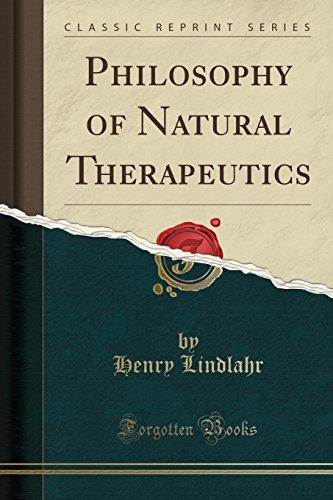 Philosophy of Natural Therapeutics (Classic Reprint) por Henry Lindlahr