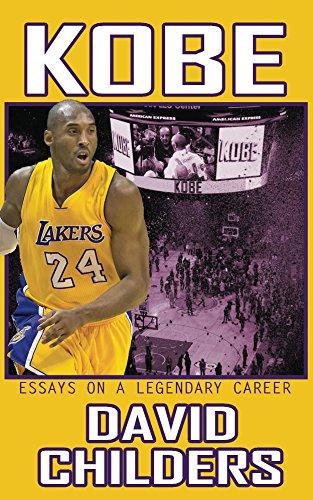 Kobe: Essays on a Legendary Career (English Edition) por David Childers