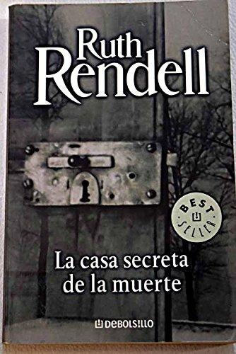 La casa secreta de la muerte por RUTH RENDELL