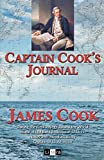 Captain Cook's Journal: During the First Voyage Round the World Made in H.M. Bark Endeavour 1768-71