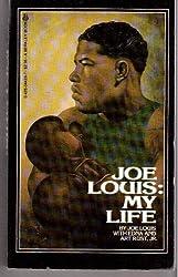 Joe Louis: My Life
