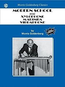 vibráfonos: Scuola moderna per xilofono, marimba, vibrafono. Per le Scuole superiori (Morris...