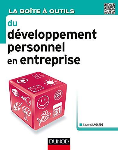 La boîte à outils du développement personnel en entreprise par Laurent Lagarde