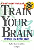 Train Your Brain: 60 Days to a Better Brain