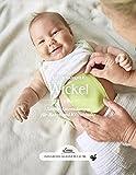 Das große kleine Buch: Wickel: Sanfte Anwendungen für Babys und Kleinkinder - Evelin Habicher