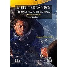Mediterráneo: El naufragio de Europa (Plural)