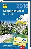 ADAC Campingführer Süd 2018: ADAC Campingführer Südeuropa 2018 - ADAC Verlag GmbH & Co KG