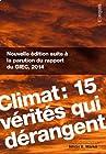 Climat - 15 vérités qui dérangent