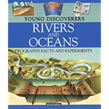 Rivers and Oceans: Geography Facts and Experiments (Young Discoverers)