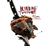 Bleeding Through: This Is Love,This Is Murderous (Audio CD)