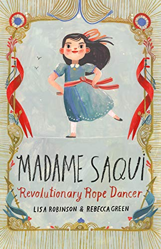 Madame Saqui: Revolutionary Rope Dancer (English Edition) Old English Green