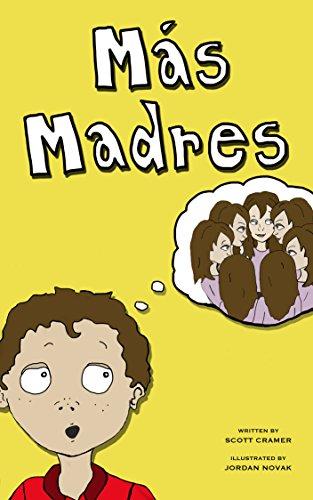 Más Madres eBook: Scott Cramer, Jordan Novak, Marisol Montoya ...