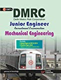 DMRC Junior Engineer Mechanical Engineering: Includes Solved Paper 2013 & 2014