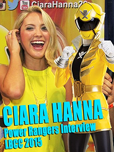 Ciara Hanna's Power Rangers Interview - LBCC 2015 [OV]