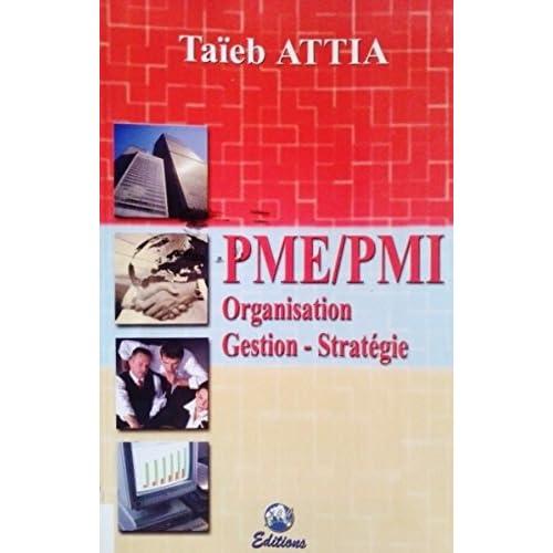 PME/PMI. Organisation, gestion, stratégie
