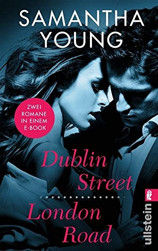 Dublin Street/ London Road: Zwei Romane in einem Band (Edinburgh Love Stories) von [Young, Samantha]