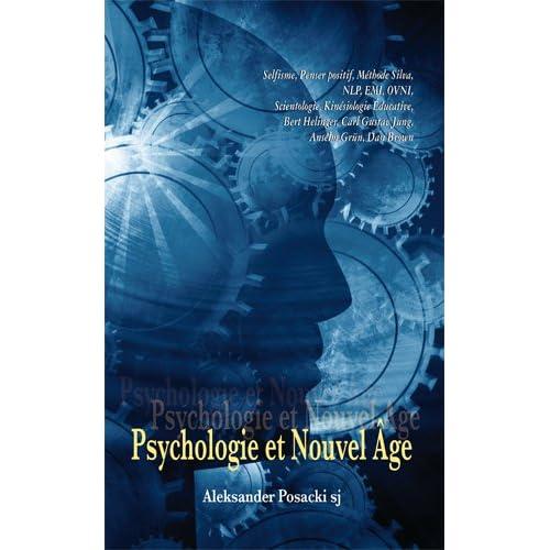PSYCHOLOGIE ET NOUVEL AGE
