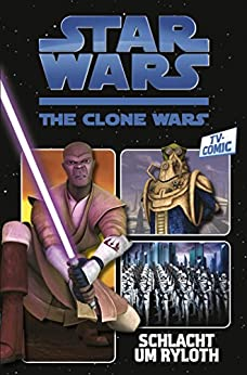 Star Wars: The Clone Wars (zur TV-Serie), Band 2 - Schlacht um Ryloth (Star Wars - The Clone Wars)