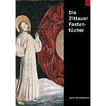 Die Zittauer Fastentücher (Zittauer Geschichtsblatt)