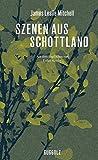 Szenen aus Schottland von James Leslie Mitchell