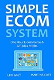 Use these 2 simple e-commerce system to get started in your new business today!Inside you'll learn:ONE HOUR ECOM- Start your e-commerce business 60 minutes from now, without a product, without marketing skills, without a marketing budget GIFT IDEA- ...