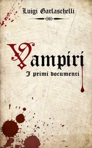 Vampiri. I Primi Documenti
