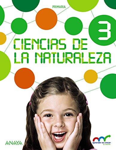 Ciencias naturaleza 3 (con natural science 3 in focus) (aprender es crecer en conexión)