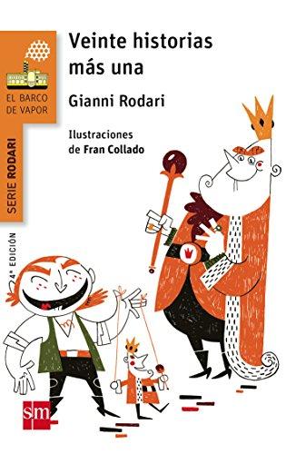 Barco De Vapor Naranja 1. Veinte Historias Más Una por Gianni Rodari