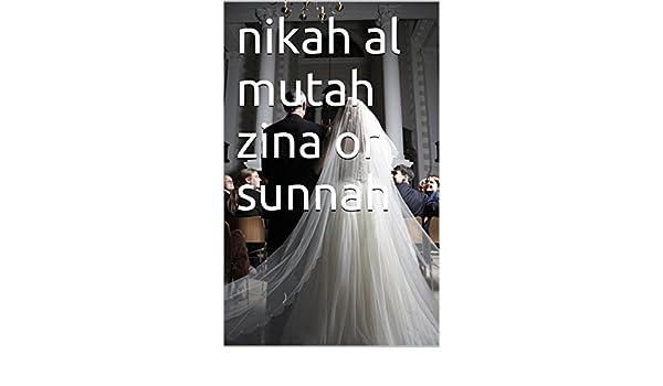 nikah al mutah zina or sunnah eBook: toyib alawuyi: Amazon